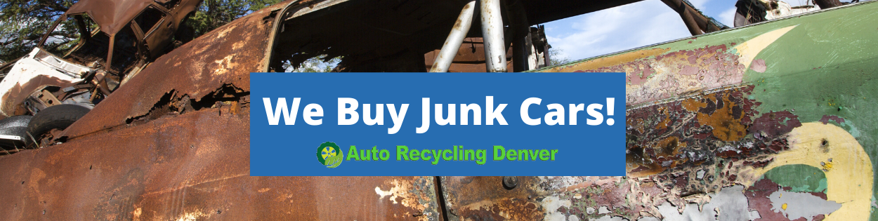 junk car buyers auto recycling denver