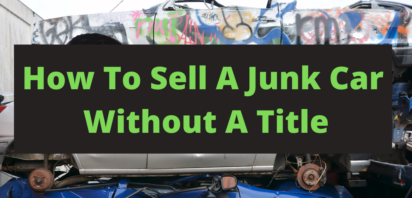 how to sell a junk car without a title - feature